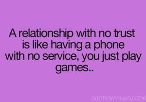 a-relationship-will-no-trust-is-like-having-a-phone-with-no-service